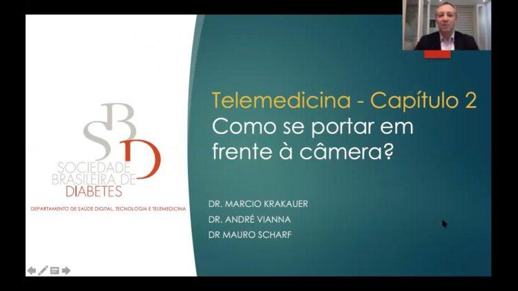 Capítulo 2 Como se Portar em Frente à Câmera SBD Dr. Márcio Krakauer, Dr. André Vianna e Dr. Mauro Scharf