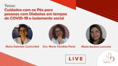 Cuidados com os Pés para pessoas com Diabetes em tempos de COVID-19 e isolamento social
