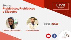 Prebióticos, Probióticos e Diabetes