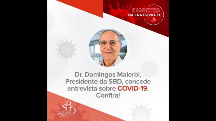 Riscos da COVID-19 para quem tem diabetes – Dr. Domingos Malerbi